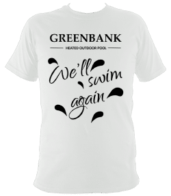 OPTION 3b white - Unisex regular fit tee-shirt front printed with 'Greenbank Heated Outdoor Pool - 'We'll swim again'