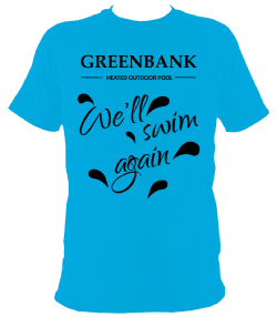 OPTION 3a blue - Unisex regular fit tee-shirt front printed with 'Greenbank Heated Outdoor Pool - 'We'll swim again'